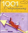 Cover 1001 Tipps zur Entspannung